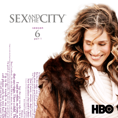 Sex and the City, Staffel 6, Teil 1 - Sex and the City