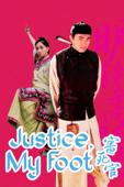 Justice, My Foot!