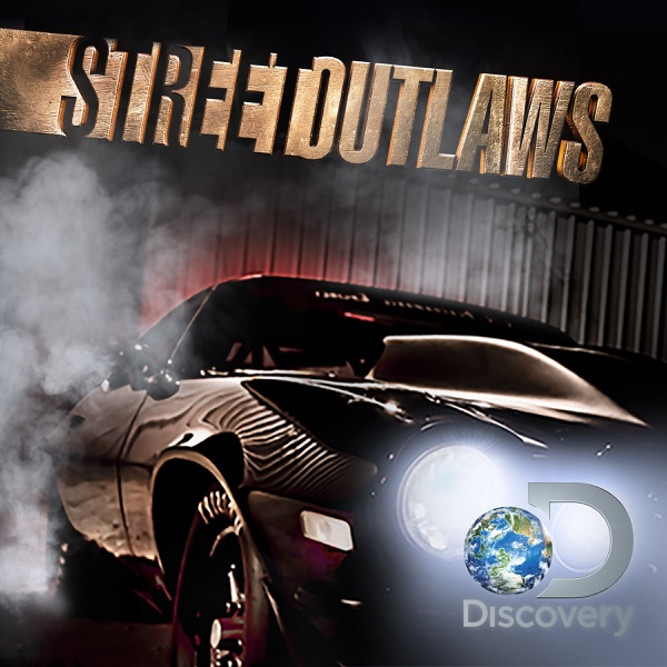Watch Street Outlaws Episodes