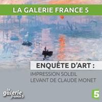 Télécharger Impression soleil levant de Claude Monet Episode 1