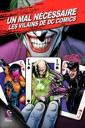 Affiche du film Un mal nécessaire : Les Vilains de DC COMICS