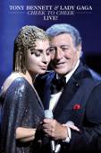 Tony Bennett & Lady Gaga: Cheek to Cheek - Live!