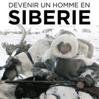 Télécharger Devenir un homme en Sibérie Episode 1