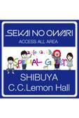 SEKAI NO OWARI : 2010.12.23 SHIBUYA C.C. Lemon Hall