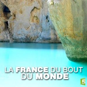 La France du bout du monde - Episode 3
