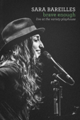 Sara Bareilles: Brave Enough - Live at the Variety Playhouse