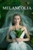 Melancolía - Lars von Trier