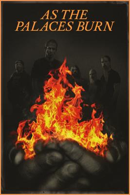 Don Argott - Während die Paläste brennen (As the Palaces Burn) Grafik