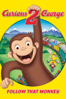 Curious George® 2: Follow That Monkey - Norton Virgien