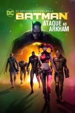 Capa do filme Batman: Ataque ao Arkham