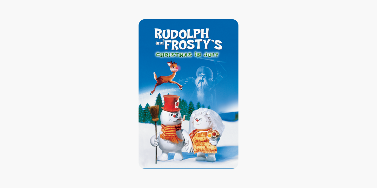 Rudolph and Frosty\'s Christmas In July on iTunes