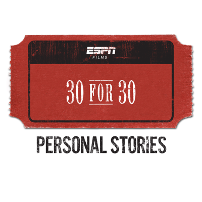 ESPN Films: 30 for 30, Personal Stories Collection - ESPN Films: 30 for 30