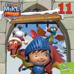Mike, der Ritter und der verschwundene Schneemann