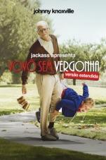 Capa do filme Jackass apresenta: Vovô Sem Vergonha (versão estendida)