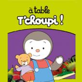 à table T'choupi, Saison 1