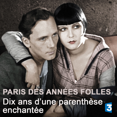 Paris, années folles - Paris, années folles