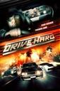 Affiche du film Drive Hard
