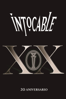 Intocable - XX 20 Aniversario  artwork