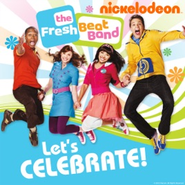 The Fresh Beat Band Lets Celebrate On Itunes