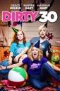 Affiche du film Dirty 30