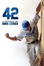 Capa do filme 42 – A HISTÓRIA DE UMA LENDA