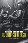 Rickie Lee Jones: The Other Side of Desire