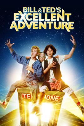 Bill Teds Excellent Adventure