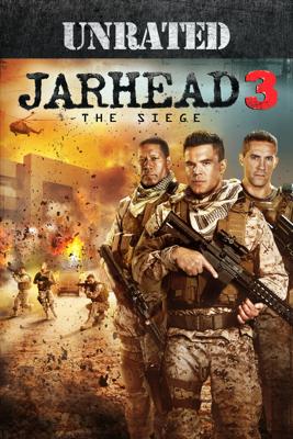 Jarhead 3: The Siege (Unrated) - William Kaufman