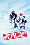 Spies Like Us wiki, synopsis
