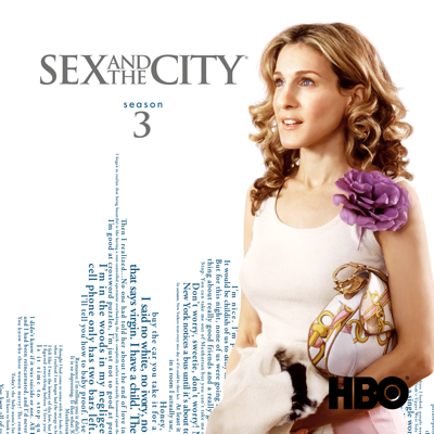 Sex and the City, Season 3 - Sex and the City