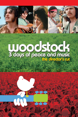 Michael Wadleigh - Woodstock: 3 Days Of Peace and Music - The Director's Cut Grafik