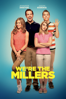 We're the Millers (2013) Movie Synopsis, Reviews