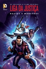 Capa do filme Liga da Justiça: Deuses e Monstros (Justice League: Gods and Monsters)
