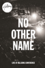 Hillsong Worship - Hillsong Worship: No Other Name  artwork