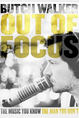Butch Walker: Out of Focus - Peter Harding & Shane Valdes