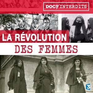 La révolution des femmes - Episode 1