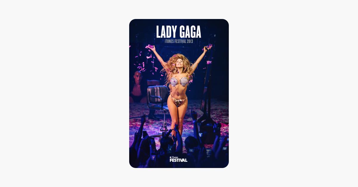 Lady Gaga: iTunes Festival 2013 on iTunes