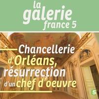 Télécharger Chancellerie d'Orléans, résurrection d'un chef d'œuvre Episode 1