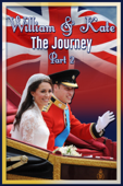 William & Kate: The Journey - Part 2