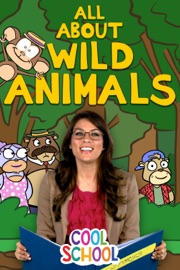 Cool School All About Wild Animals