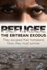 Refugee: The Eritrean Exodus - Chris Cotter
