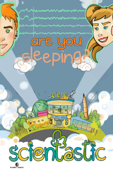 Scientastic - Are You Sleeping?