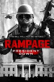 Rampage President Down