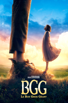 Le BGG - le Bon Gros Géant - Steven Spielberg
