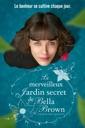 Affiche du film Le merveilleux jardin secret de Bella Brown (This Beautiful Fantastic)