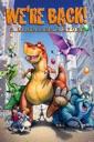 Affiche du film We\'re Back! A Dinosaur\'s Story