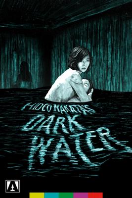 Dark Water - Hideo Nakata