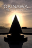 Okinawa: The Afterburn - John Junkerman