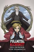 Fullmetal Alchemist: Der Eroberer von Shamballa