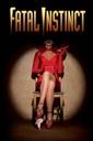 Affiche du film Fatal Instinct